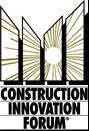 Construction Innovation Forum (CIF)